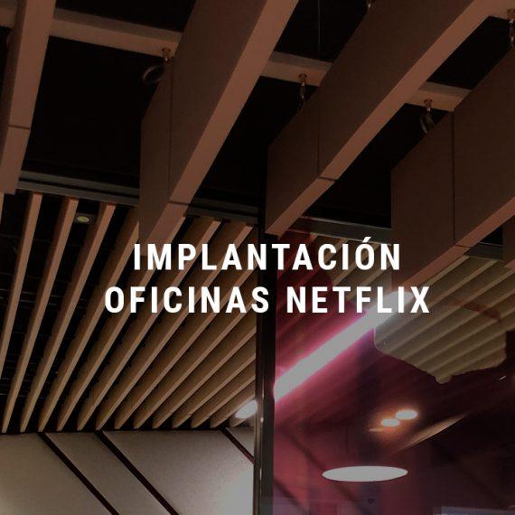Implantación oficinas netflix